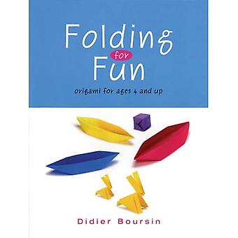 Folding for Fun: 16 Easy Origami Projects: For Ages 4 Up