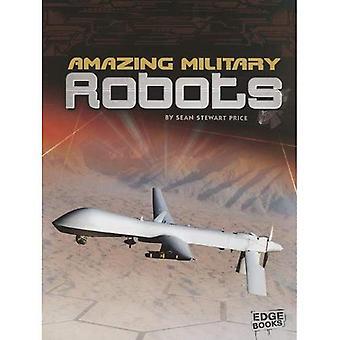 Amazing Military Robots (Edge Books: Robots)