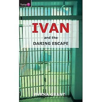 Ivan en de durf ontsnappen (Ivan)
