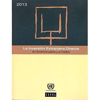 La Inversion Extranjera Directa en Amrica Latina y el Caribe 2013