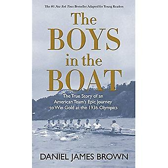 The Boys in the Boat: The� True Story of an American� Team's Epic Journey to Win Gold at the 1936 Olympics