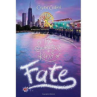 Windy City Magic, Book 2 the Sweetest Kind of Fate (Windy City Magic)