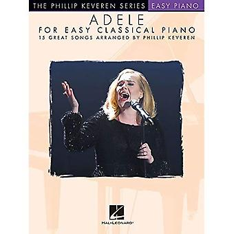 Adele for Easy Classical Piano (Arr Keveren Phillip)� Easy Piano Book