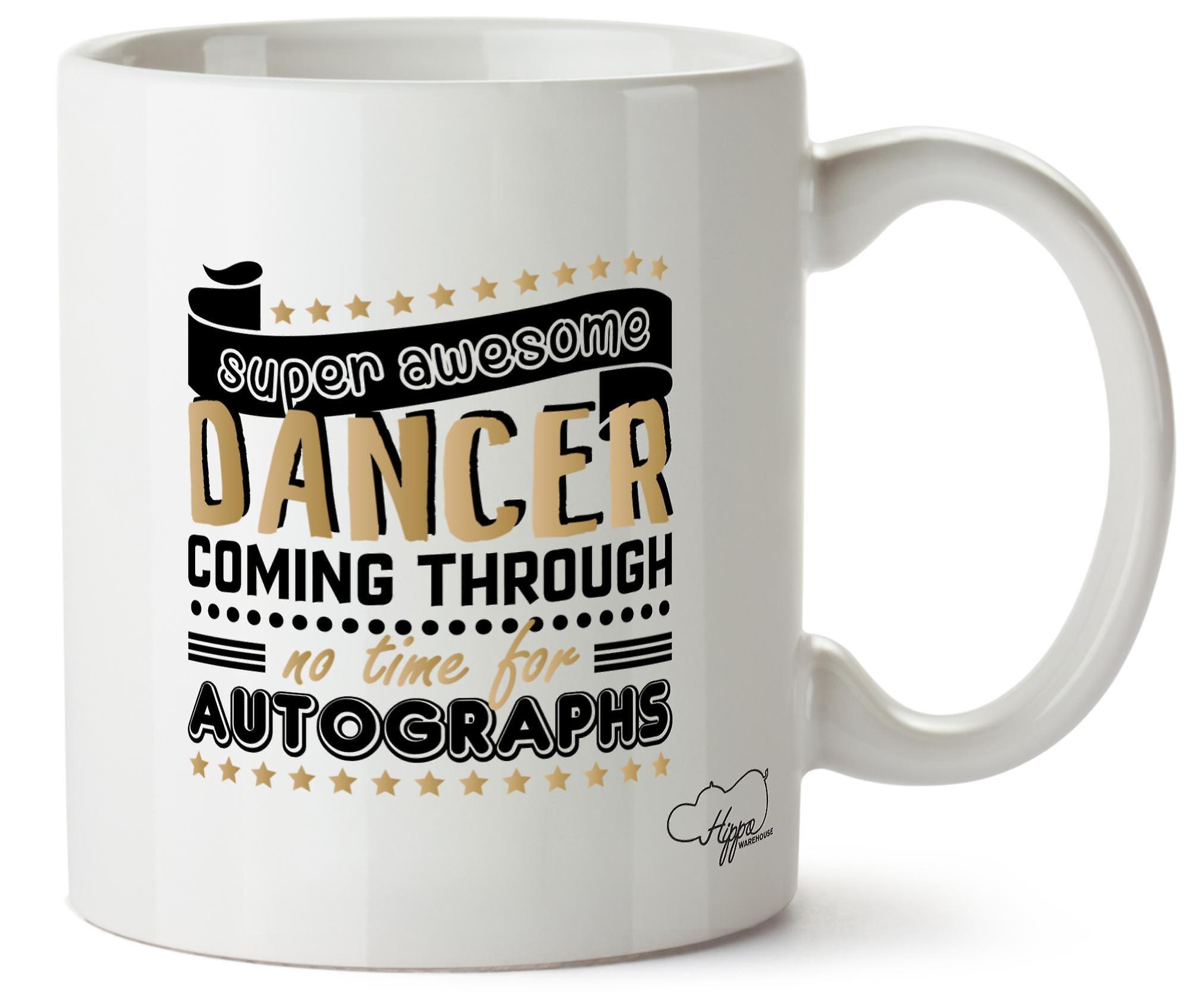 Pour Autographes Mug 10oz Danseur Les Imprimé À De Génial Temps Hippowarehouse Céramique Pas Danse Tasse Super Travers y76gbf