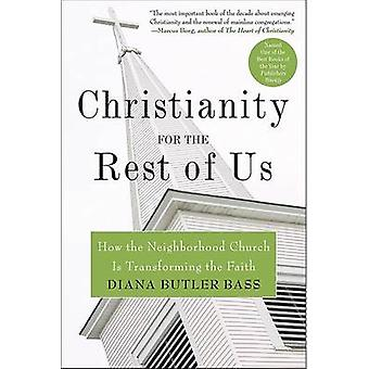 Christianity for the Rest of Us by Bass & Diana Butler