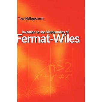 Inbjudan till matematiken i FermatWiles av Hellegouarch & Yves