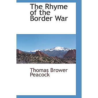 Der Reim von dem Grenzkrieg von Peacock & Thomas Brower
