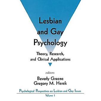 Lesbian and Gay Psychology Theory Research and Clinical Applications by Greene