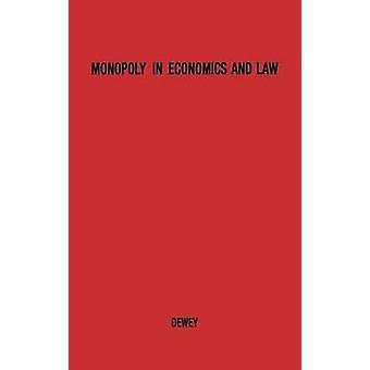 Monopol i økonomi og jus. av Dewey & Donald