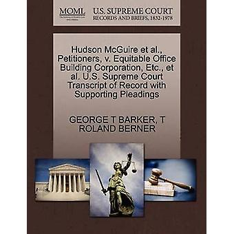 Hudson McGuire et al. Petitioners v. Equitable Office Building Corporation Etc. et al. U.S. Supreme Court Transcript of Record with Supporting Pleadings by BARKER & GEORGE T