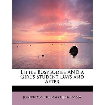 Lilla Busybodies och en flickor studietid och efter märken & Jeanette Augustus