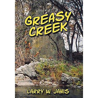 Graisseux Creek par Janis & W. Larry