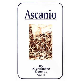 Ascanio Vol. II by Dumas & Alexandre