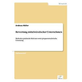 Bewertung mittelstndischer Unternehmen by Mller & Andreas