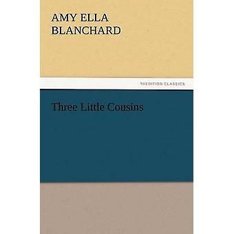 Tre små fætre af Blanchard & Amy Ella