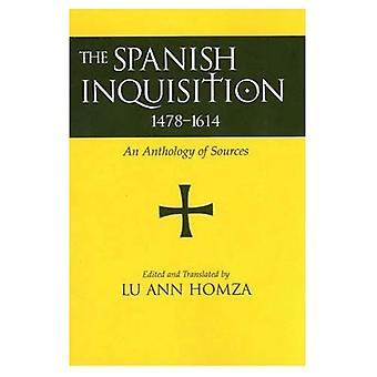 Inquisición española, 1478-1614: una antología de fuentes