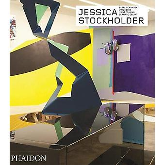 Jessica Stockholder - Revised and Expanded Edition - Contemporary Arti