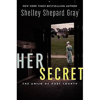 Her Secret by Shelley Shepard Gray - 9780062469106 Book