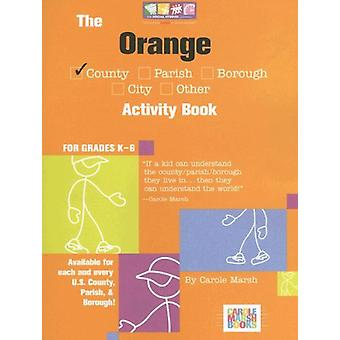 The Orange County - FL Activity Book by Carole Marsh - 9780635031389