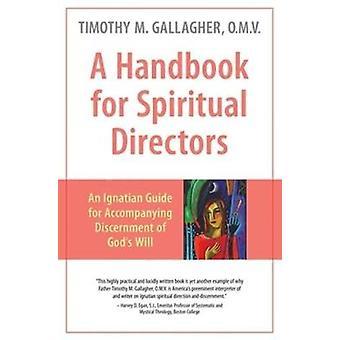 Handbook for Spiritual Directors - An Ignatian Guide for Accompanying