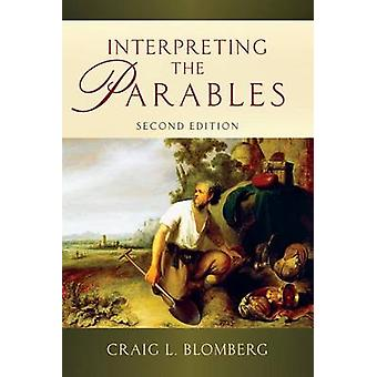 Interpreting the Parables (2nd) by Craig L Blomberg - 9780830839674 B