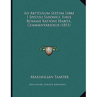 Ad Articulum Sextum Libri I Speculi Saxonici - Iuris Romani Ratione H