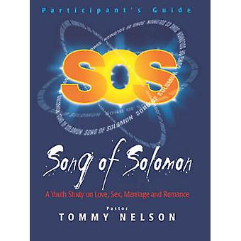Song of Solomon Student Guide by Tommy Nelson - 9781400200665 Book