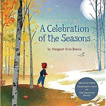 A Celebration of the Seasons - Goodnight Songs by A Celebration of the