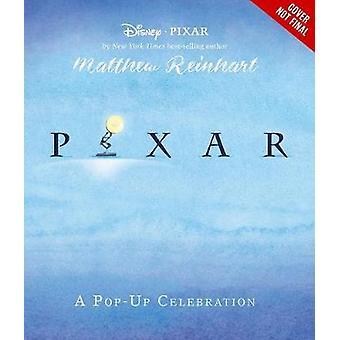 Disney Pixar - A Pop-Up Celebration by Matthew Reinhart - 978148479941