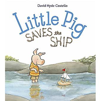 Little Pig Saves the Ship by David Hyde Costello - 9781580897150 Book