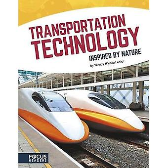Inspired by Nature - Transportation Technology by Inspired by Nature -