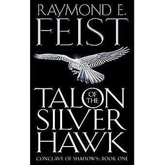 Talon of the Silver Hawk (Conclave of Shadows)