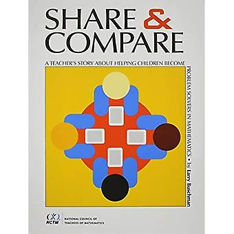 Share and Compare: A Teacher's Story about Helping Children Become Problem Solvers in Mathematics