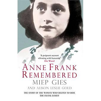 an analysis of the autobiography of miep gies anne frank remembered Transcript of anne frank remembered it is about her life org/en/anne_frank/all_people/miep_gies.