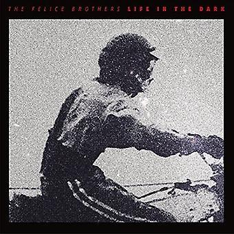 Felice Brothers - liv i mørke [Vinyl] USA importen