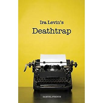 Deathtrap by Levin & Ira