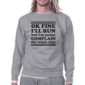 Run Complain Unisex Grey Crewneck Sweatshirt Unique Gym Pullover