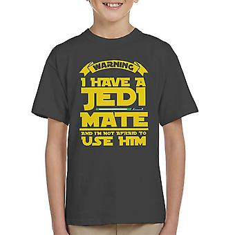 Star Wars Warning I Have A Jedi Mate Kid's T-Shirt