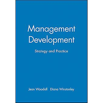 Management Development - Strategy and Practice by Diana Winstanley - J