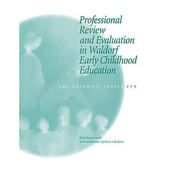 Professional Review and Evaluation in Waldorf Early Childhood Educati