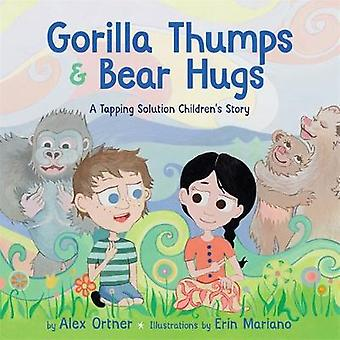 Gorilla Thumps and Bear Hugs - A Tapping Solution Children's Story by