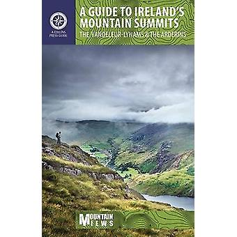 A Guide to Ireland's Mountain Summits - The Vandeleur-Lynams & the Ard