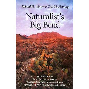 Bioloog van Big Bend - een inleiding tot de bomen en struiken - Wild