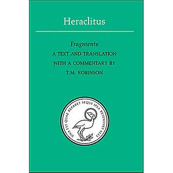 Fragments by Heraclitus - T.M. Robinson - T.M. Robinson - 97808020691