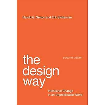 Design vejen: Tilsigtet ændring i en uforudsigelig verden