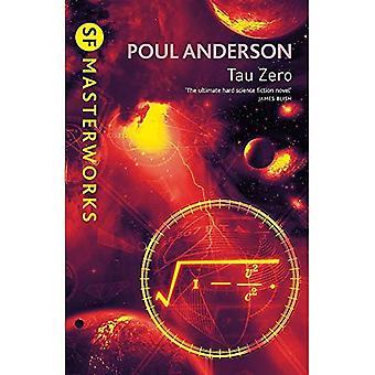 Tau Zero (S.F.Masterworks S.)