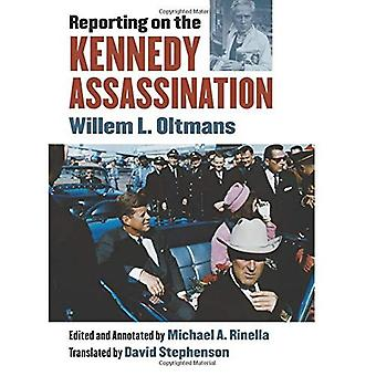 Reporting on the Kennedy�Assassination