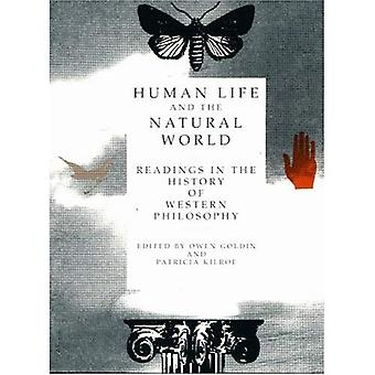 Human Life and the Natural World Readings in the History of Western Philosophy
