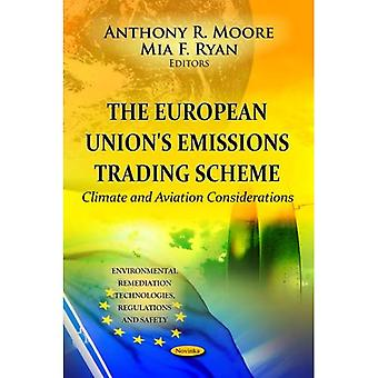 EUROPEAN UNIONS EMISSIONS TRA. (Environmental Remediation Technologies, Regulations and Safety)