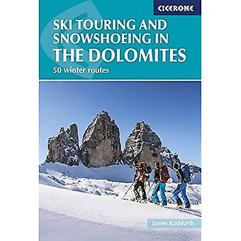 Ski Touring and Snowshoeing in�the Dolomites: 50 Winter�Routes